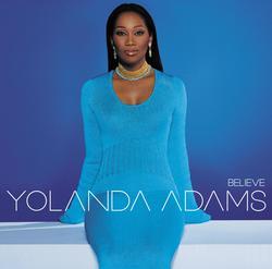 Believe - Yolanda Adams