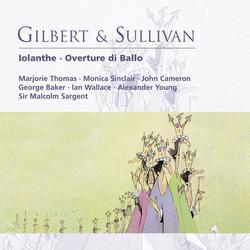 Gilbert & Sullivan: Iolanthe - Overture di Ballo - Sir Malcolm Sargent