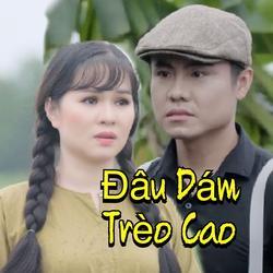 Đâu Dám Trèo Cao (Single) - Dư Anh - Mỹ Linh