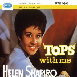 Tops With Me - Helen Shapiro