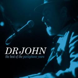 The Best Of The Parlophone Years - Dr John