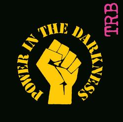 Power In The Darkness - The Tom Robinson Band