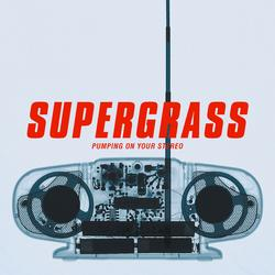 Pumping On Your Stereo - Supergrass