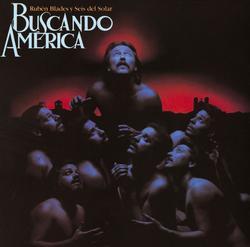Buscando America - Rubén Blades