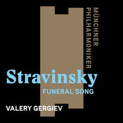 Stravinsky: Funeral Song, Op. 5 - Münchner Philharmoniker