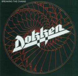 Breaking The Chains - Dokken
