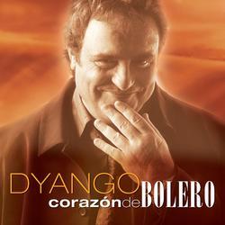 Corazón de Bolero - Dyango