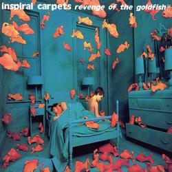 Revenge of the Goldfish - Inspiral Carpets