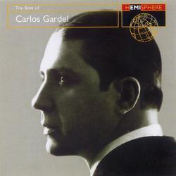 The Best Of Carlos Gardel - Carlos Gardel