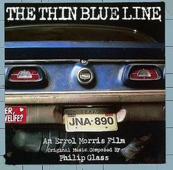 The Thin Blue Line (Original Soundtrack) - Philip Glass