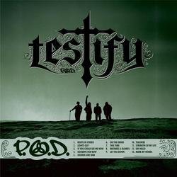 Testify - P.O.D.