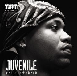 Reality Check - Juvenile