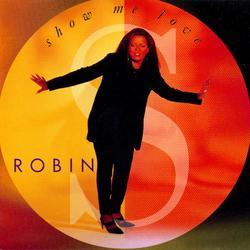 Show Me Love - Robin S