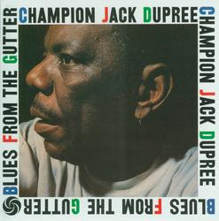 Blues From The Gutter - Champion Jack Dupree