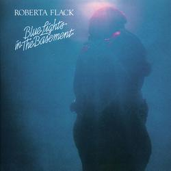 Blue Lights in the Basement - Roberta Flack