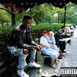 Born Suspect - Chris Rock