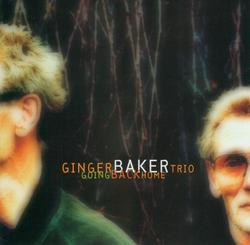 Going Back Home - Ginger Baker Trio