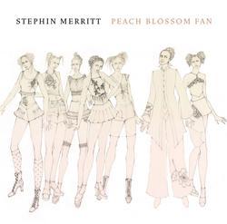 Peach Blossom Fan - Stephin Merritt