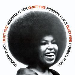 Quiet Fire - Roberta Flack
