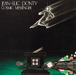 Cosmic Messenger - Jean-Luc Ponty