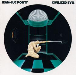 Civilized Evil - Jean-Luc Ponty