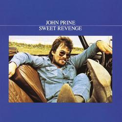 Sweet Revenge - John Prine