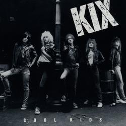 Cool Kids - Kix