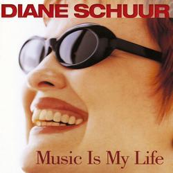 Music Is My Life - Diane Schuur