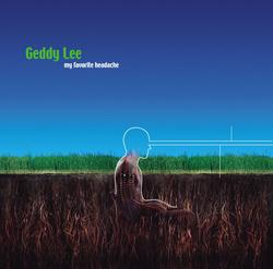My Favorite Headache - Geddy Lee