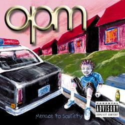 Menace To Sobriety - OPM