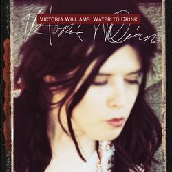 Water To Drink - Victoria Williams