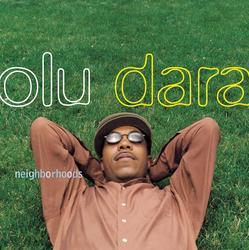 Neighborhoods - Olu Dara