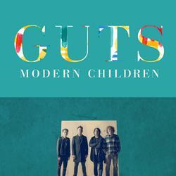 Guts - Modern Children