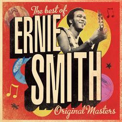The Best of Ernie Smith - Original Masters - Ernie Smith