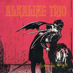 Time To Waste - Alkaline Trio