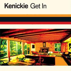 Get In - Kenickie