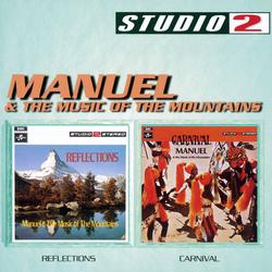 Reflections/Carnival - Manuel & The Music Of The Mountains