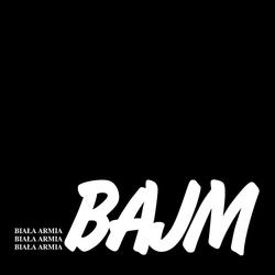 Biala Armia - Bajm