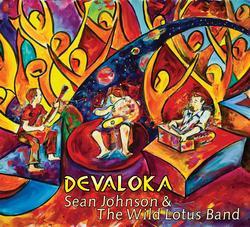 Devaloka - Sean Johnson and the Wild Lotus Band