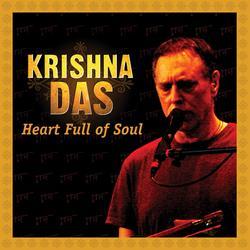 Heart Full Of Soul - Krishna Das