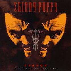Censor - Skinny Puppy