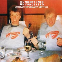 Hypnotised (30th Anniversary Edition) - The Undertones