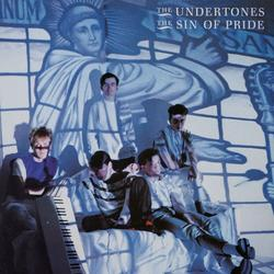 The Sin of Pride - The Undertones
