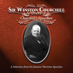 Churchill Speeches - Sir Winston Churchill