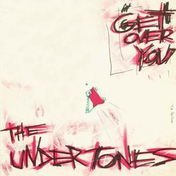Get Over You - The Undertones