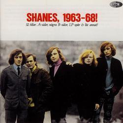 Shanes, 1963-68! - Shanes