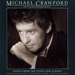 Songs from the Stage and Screen - Michael Crawford