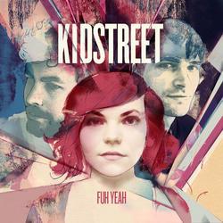 Fuh Yeah - Kidstreet
