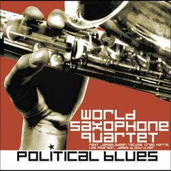 Political Blues - World Saxophone Quartet