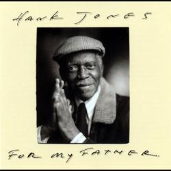For My Father - Hank Jones